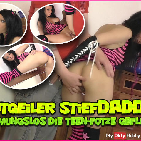 Horny StiefDaddy! Unrestrained the teen pussy flooded