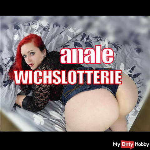 anal WICHSLOTTERIE
