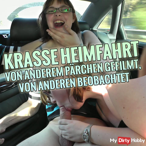 Krasse Heimfahrt - filmed by other couples, watched by others