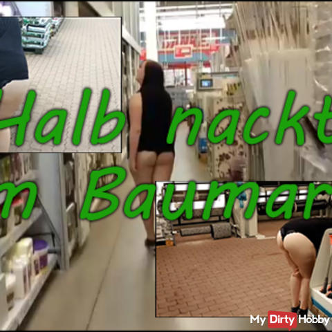 Half naked in the hardware store