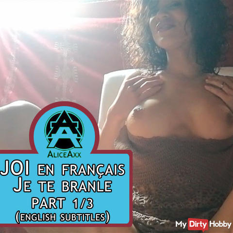 JOI in French: I jerk you (part 1/3) -  (ENGLISH SUBTITLES)