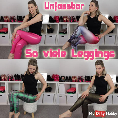 Incomprehensible! So many leggings!