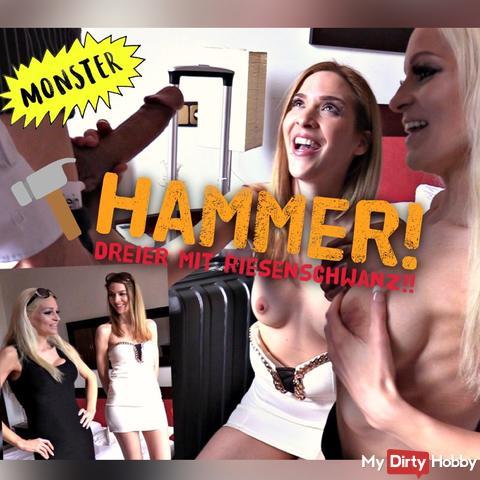 HAMMER!! DREIER MIT RIESENSCHWANZ !!!