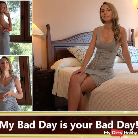 My Bad Day is your Bad Day