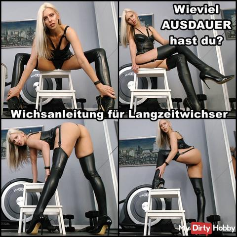How much EXTENSION did you have? Wichsanleitung for long timewichser