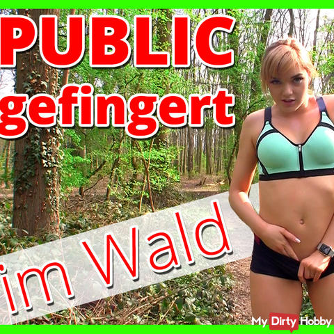 Fingered myself in a forest! Extreme public!!!
