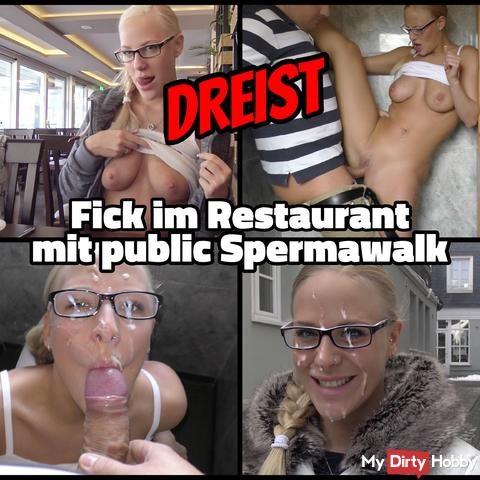 DREIST - fucked in restaurant public Spermawalk