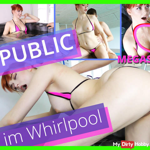 Public Whirlpool Fick & MEGASPRITZER!