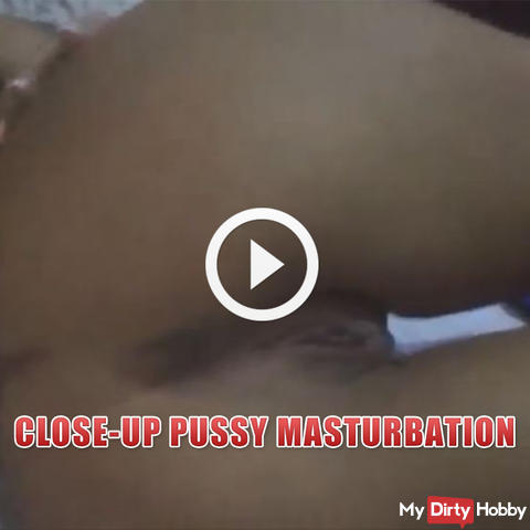 CLOSE-UP PUSSY MASTURBATION