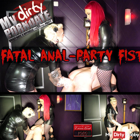 Fatal Anal Party Fisting