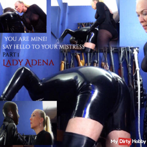 You belong to me! Welcome your mistress! Part 1