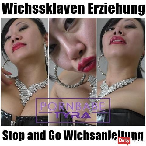 Wichssklaven education - Stop and Go Wichsanleitung