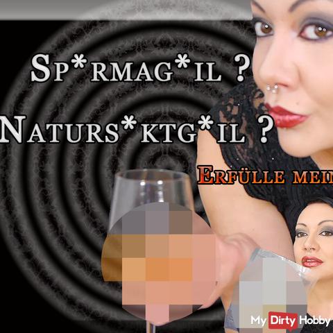Spermageil Naturesektgeil? - Fulfill my task