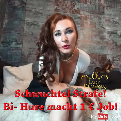 Fucking punishment! Bi- whore makes 1 € job! | By Lady_Demona