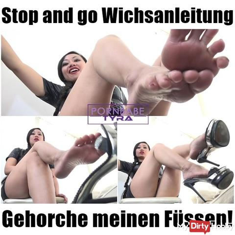 Stop and go Wichsanleitung- Obey my feet!