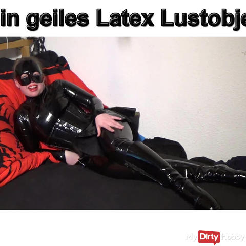 Dein Latex Lust object