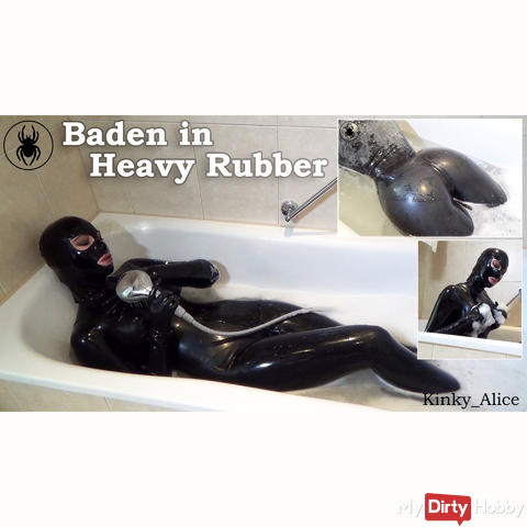 Baden in Heavy Rubber