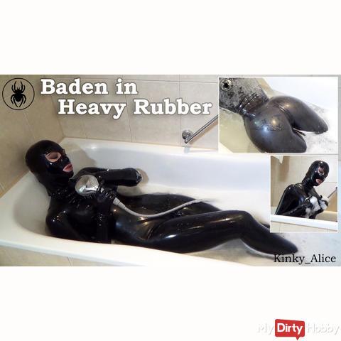 Baden in Heavy Rubber