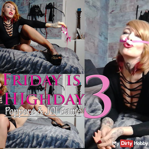 PP JOI! Friday is Highday 3  | by Lady_Demona