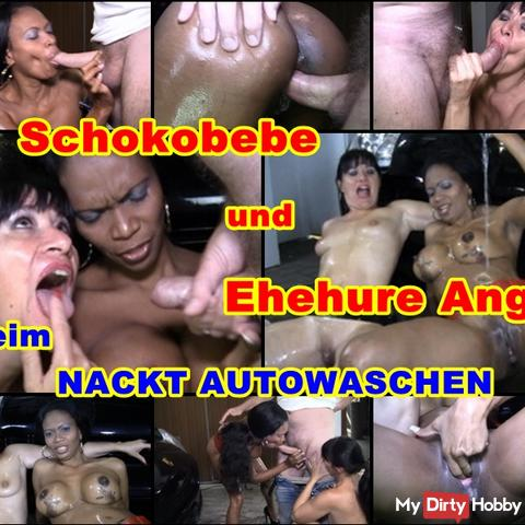 Naked car wash of Schokobebe and marriage whore Angi