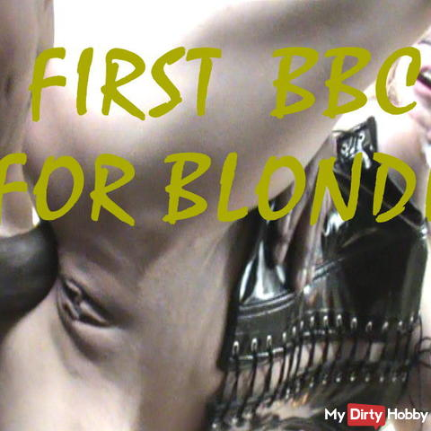 First BBC for blonde - WHOLW video