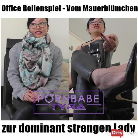 Office Rollenspiel -Vom Mauerblümchen zur dominant strengen Lady