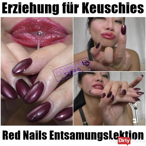 Education for Keuschies - Red Nails Desination Lesson of your pleasure goddess