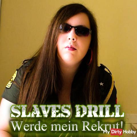 Slaves Drill - Werde mein Rekrut!