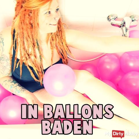 In Ballons baden!