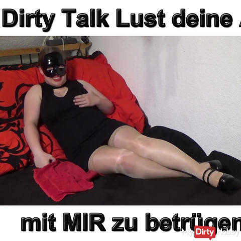 Dirty Talk Deceive your old with me?