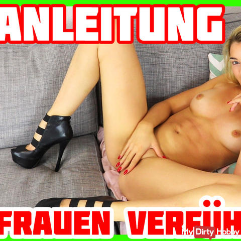 Tutorial: Seducing women! This is how it works! | Anny Aurora