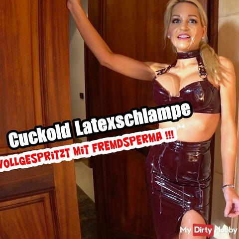 Cuckhold latex bitch: splashed with foreign sperm!