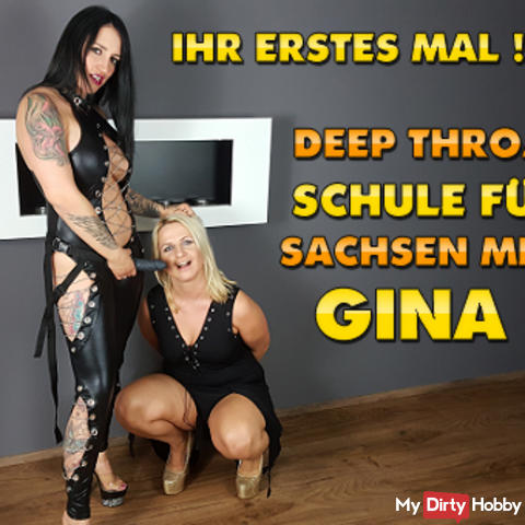 Your first time! Deep Throat School for Saxony Milf Gina !!!