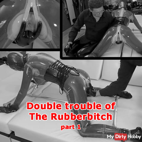 Double trouble of The Rubberbitch. Part 1.
