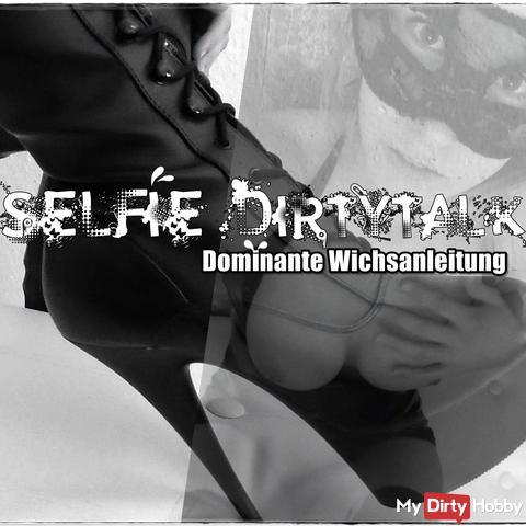 SELFIE DIRTYTALK|Dominante Wichsanleitung