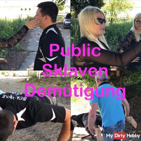 Public Sklavendemütigung!