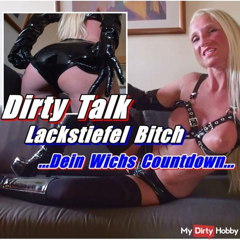 Dirty Talk Patent Leather Boot Bitch - your jerk Countdown