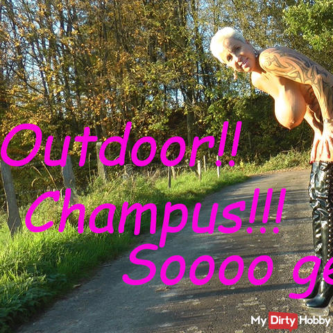 Outdoor - Champus - sooo spri**ig.... ;-)