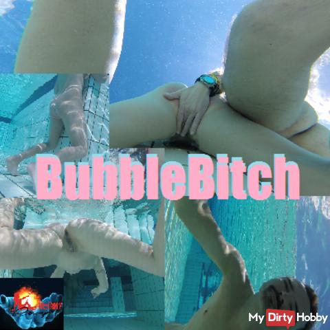 BubbleBitch