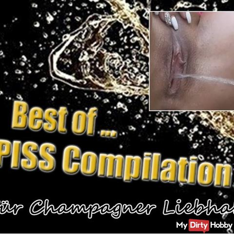 Best of ... PISS Compilation - for champagne lovers!