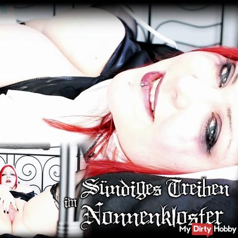 Sinful bustle in the nunnery!