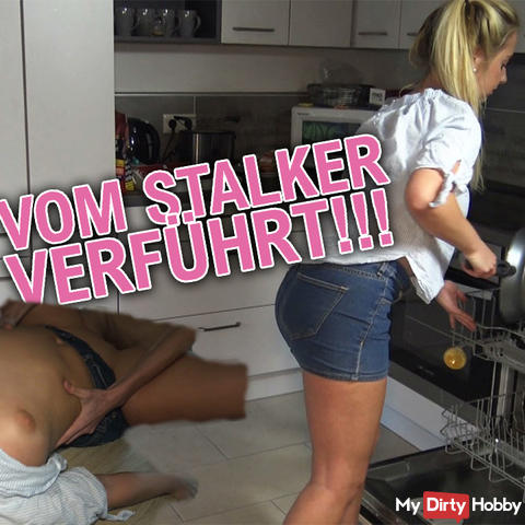 Seduced by the stalker!