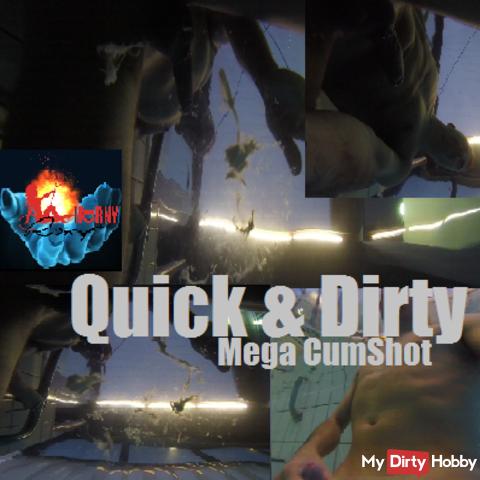 Quick & Dirty Mega CumShot