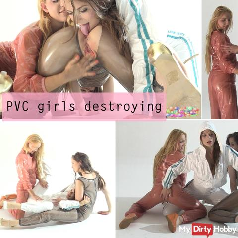 PVC girls destroying