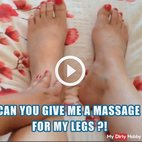 Kannst du mir eine Massage für meine Beine geben?