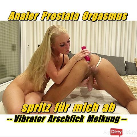 Anal Prostate Orgasm - spritz for me