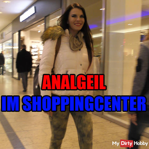 Analgeil im Shopping Center