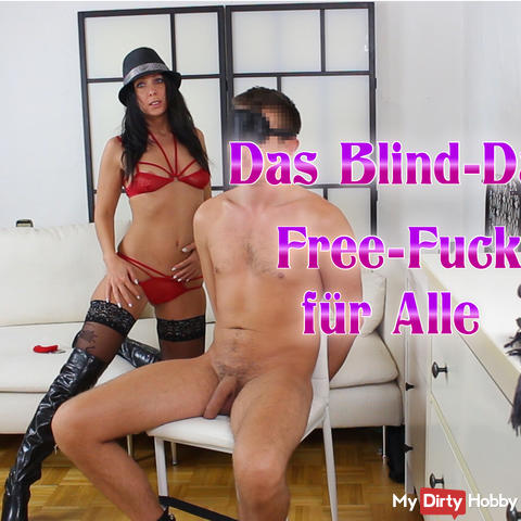 Blind Date Free fuck for everyone