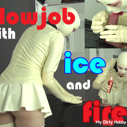"Blowjob ""Ice and Fire"""