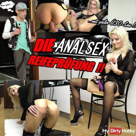 DIE ANALSEX REIFEPRÜFUNG !!